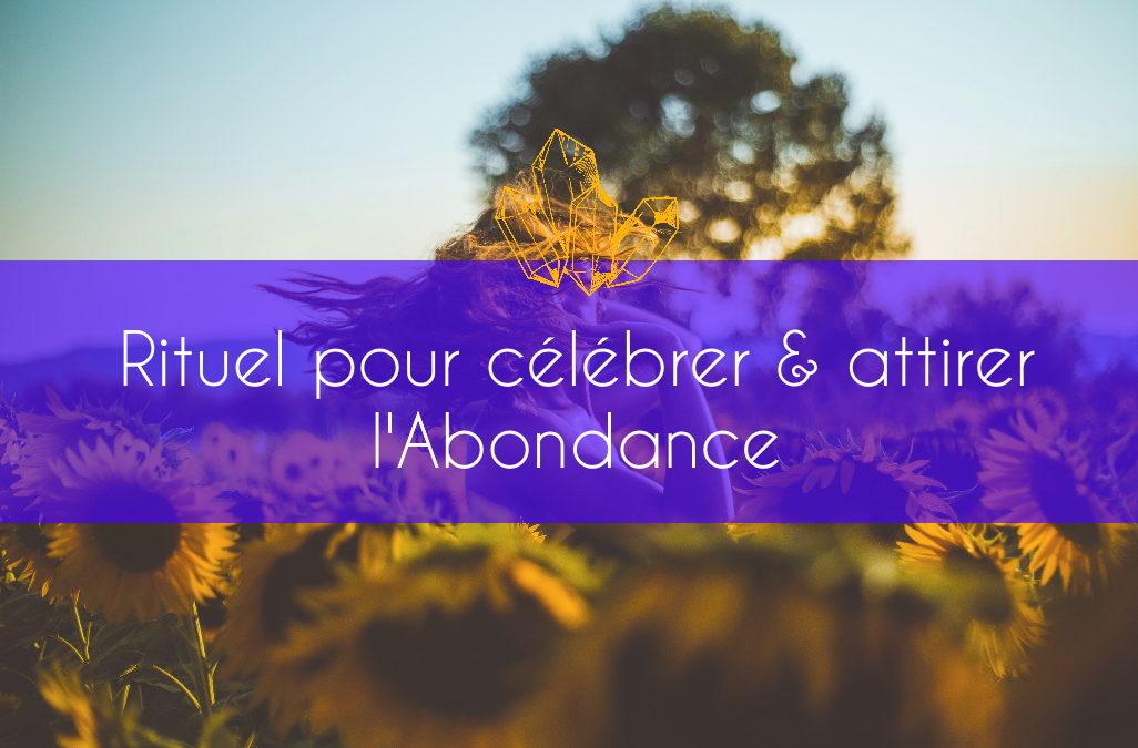 Rituel pour célébrer et attirer l'Abondance