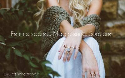 Femme sacrée, Magicienne, Sorcière
