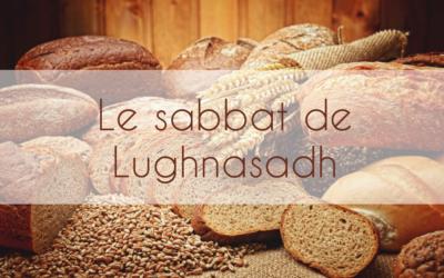 Le sabbat de Lughnasadh