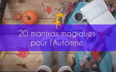 20 mantras magiques pour l'Automne